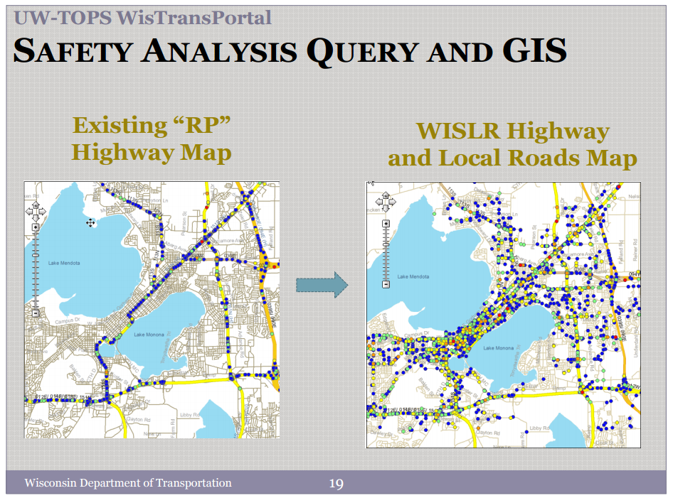 "UW-TOPS WisTransPortal, Safety analysis query and GIS. Map showing existing ""RP"" highway and second map showing WISLR highway and local roads."
