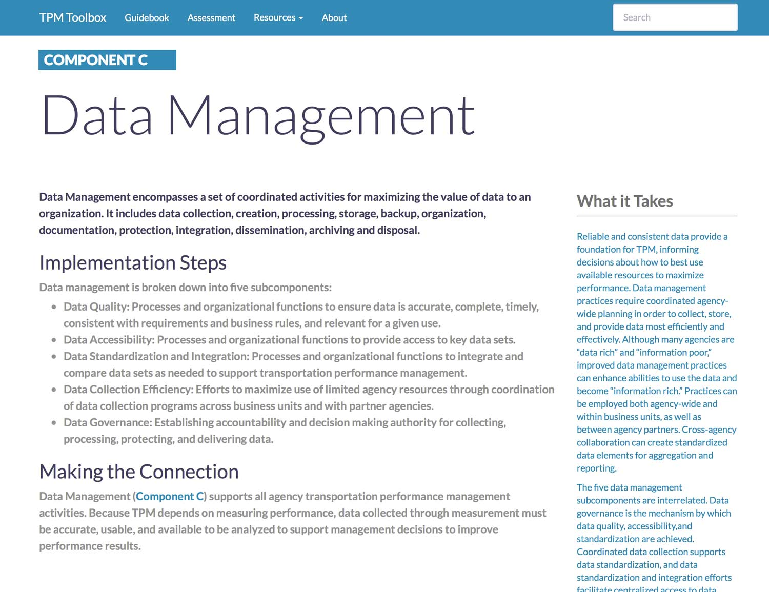 Thumbnail image of Component C Summary webpage. Data Management encompasses a set of coordinated activities for maximizing the value of data to an organization.